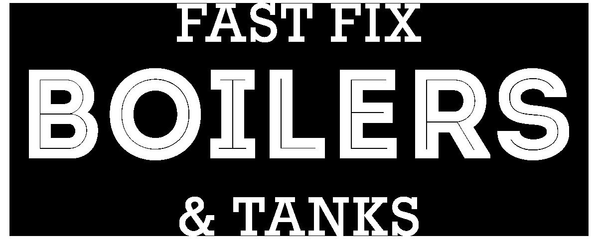 Fast Fix Boilers & Tanks